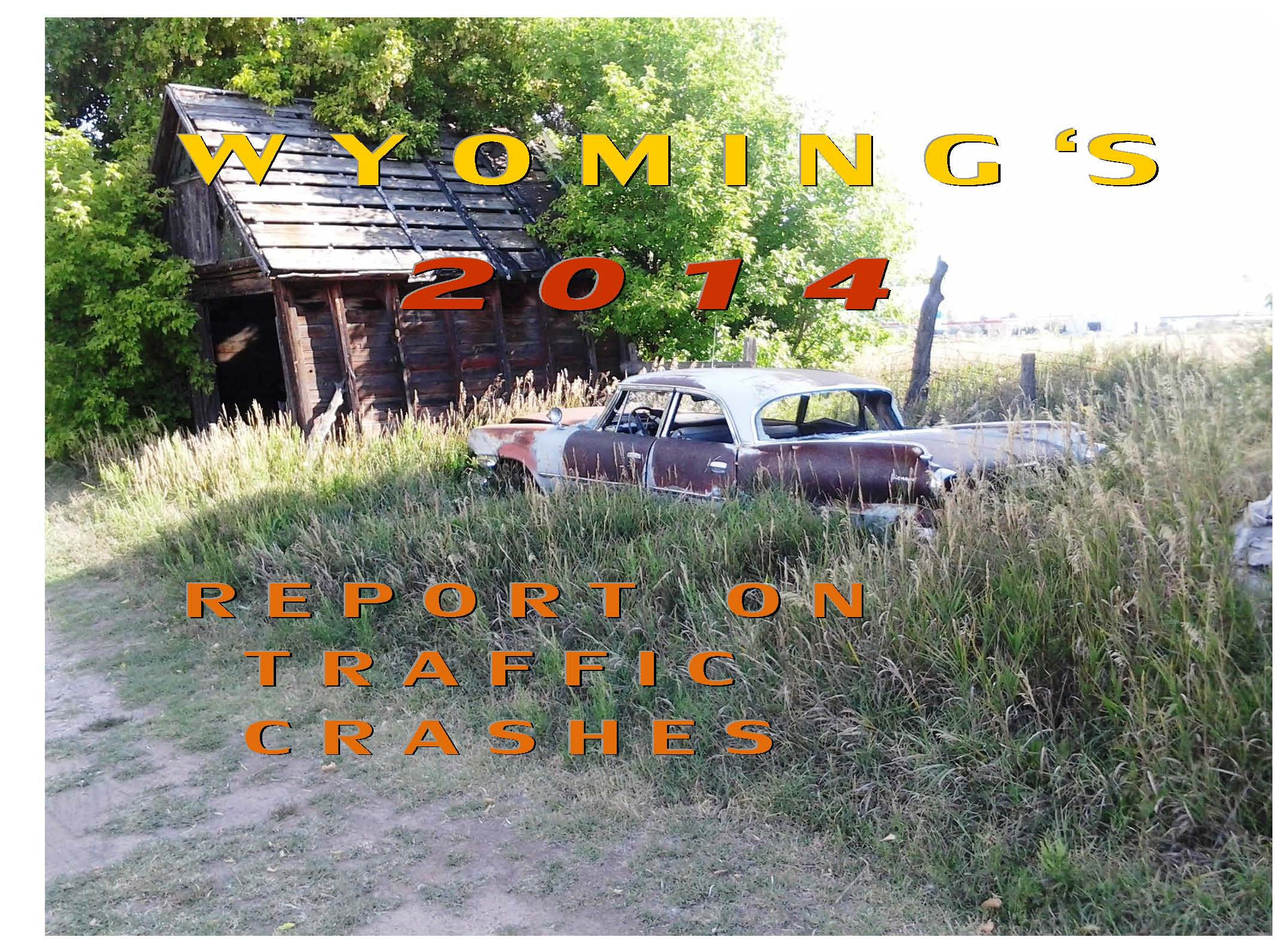 COVER WYO 2014 Report on Traffic Crashes.jpg
