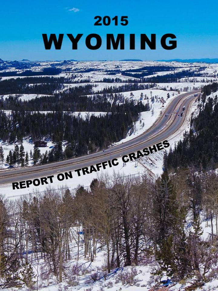 2015 Wyoming Report on Traffic Crashes